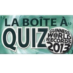 la boite a quizz (guinness world records 2013)